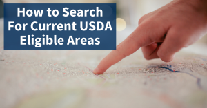 In 2020, How Do You Search for Current USDA Loan Eligible Properties?
