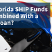 Can Florida SHIP funds be combined with a USDA Loan