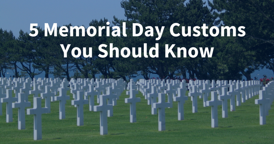 5 Memorial Day Customs You Should Know