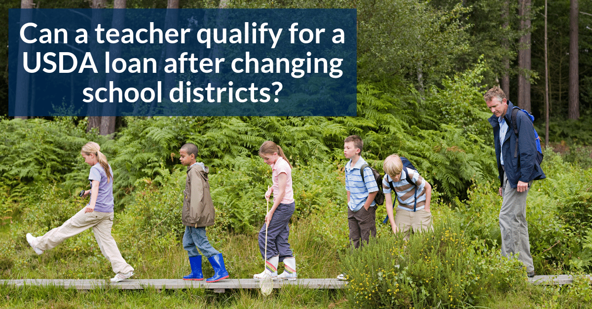 Can a teacher qualify for a USDA loan after changing school districts