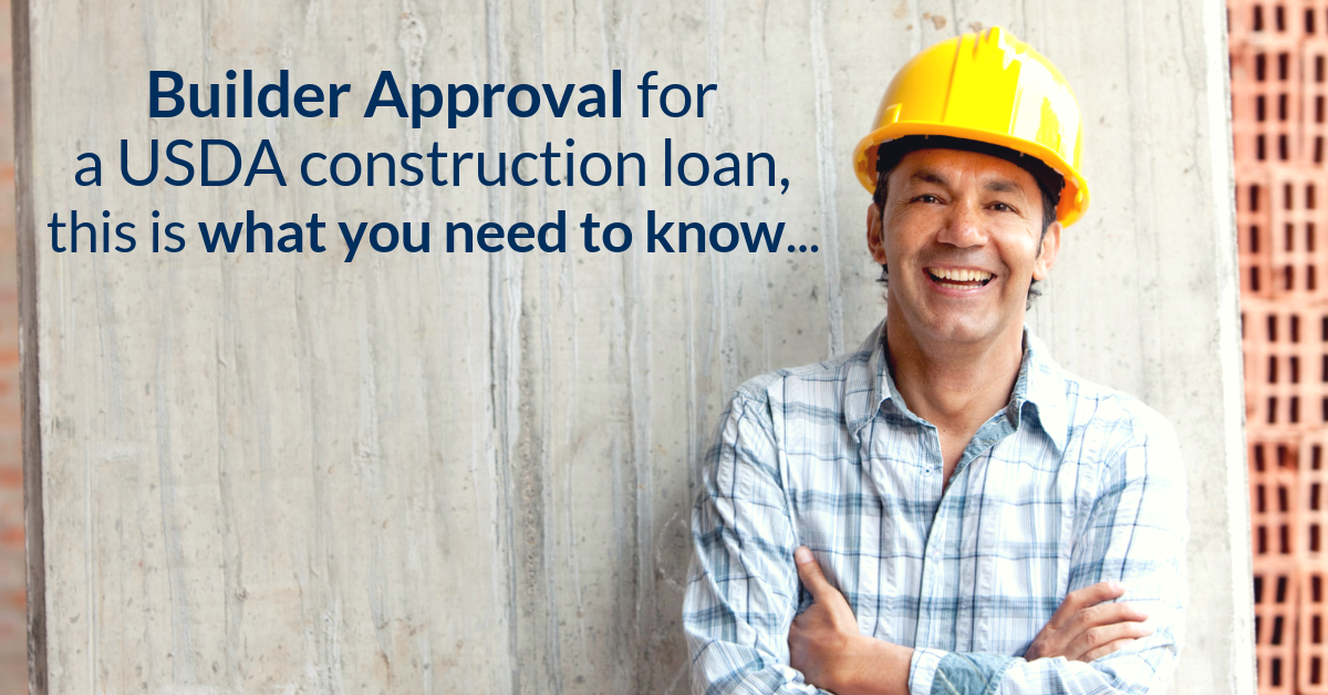 What are builder approval requirements for a USDA New Construction Loan?