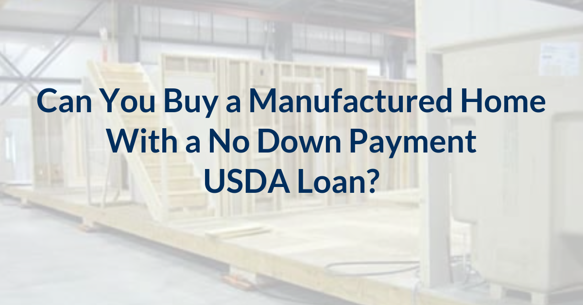USDA Loans for Manufactured Homes FL, TX, TN, AL