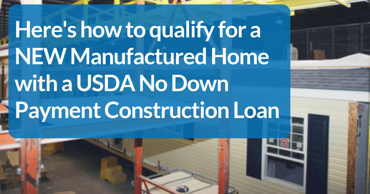 Florida USDA No Down Payment New Construction Manufactured Home Loan