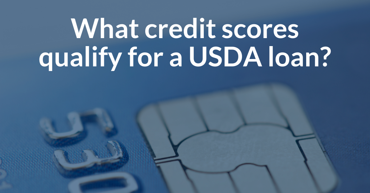 What USDA minimum credit score qualifies you for a USDA home loan?