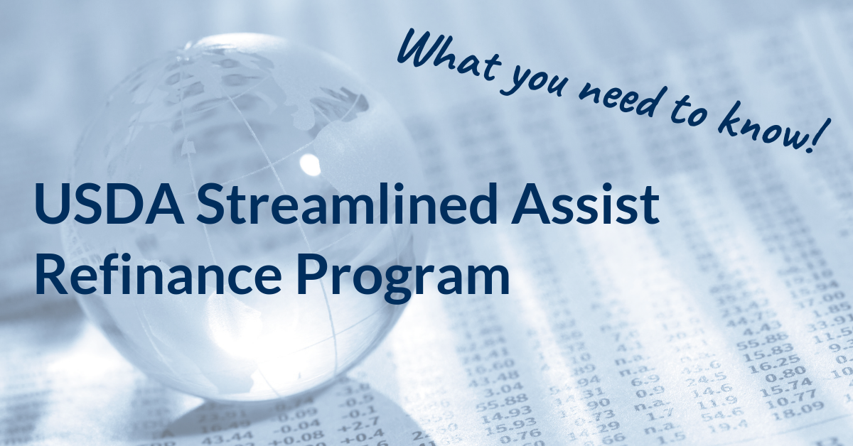 USDA Streamlined-Assist Refinance