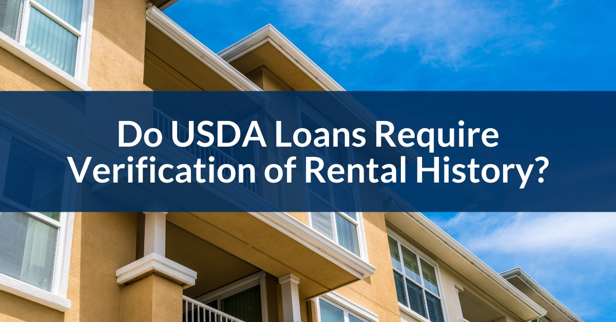 Do USDA Loans Require Verification of Rental History