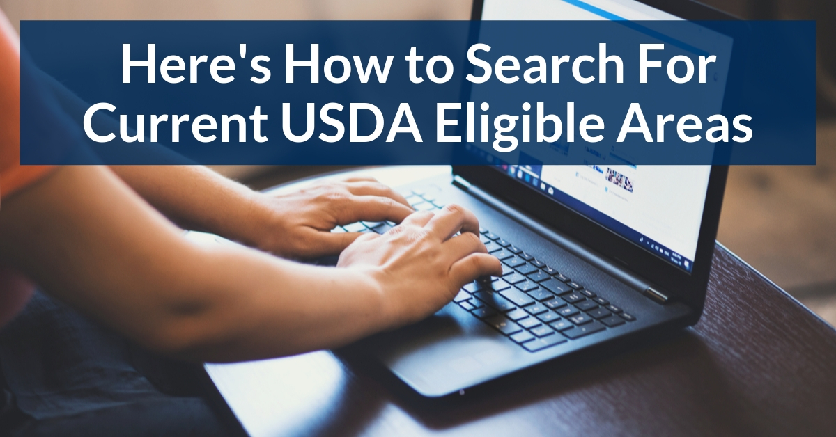 Here's How to Search For Current USDA Eligible Areas