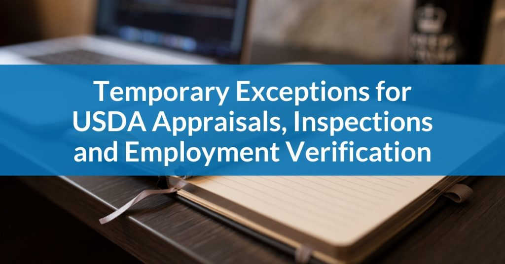Temporary Exceptions for USDA Appraisals, Inspections and Employment Verification