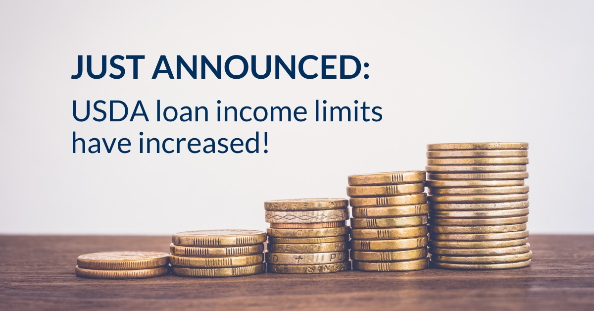 Just Announced: USDA loan income limits have increased!