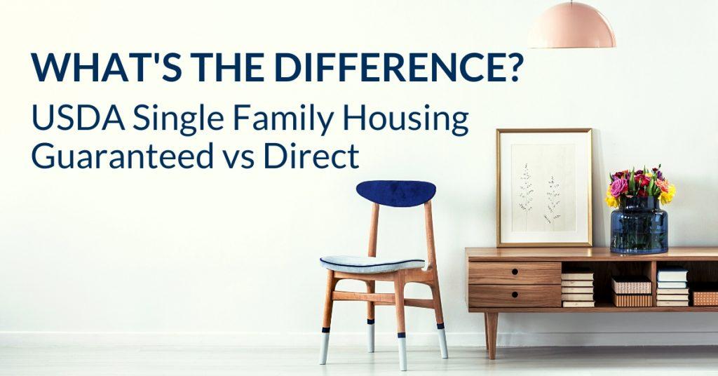 USDA Single Family Housing Guaranteed vs Direct