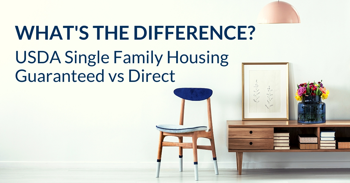 USDA Single Family Housing Guaranteed vs Direct