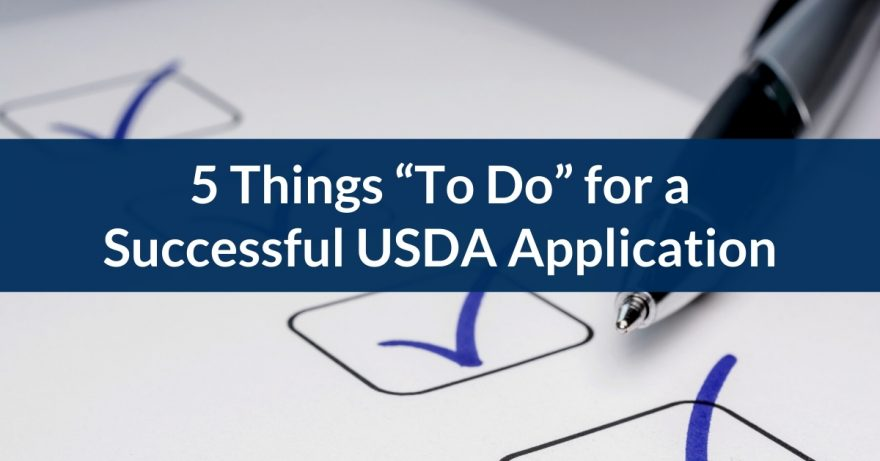 """Five things """"To Do"""" for a successful USDA application"""