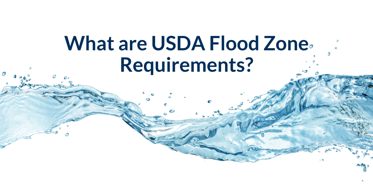 What are USDA Flood Zone Requirements?