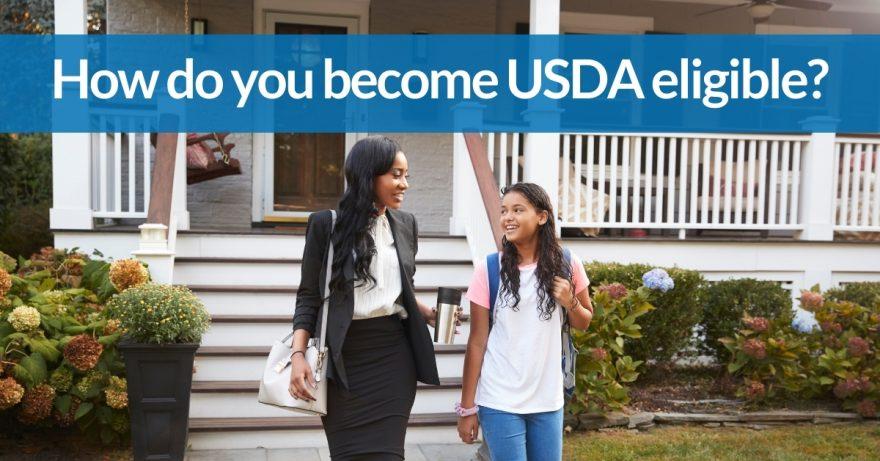 How do you become USDA eligible?