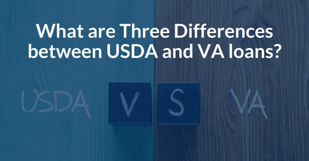 What are three differences between USDA and VA loans in Florida, Texas, Tennessee, or Alabama?