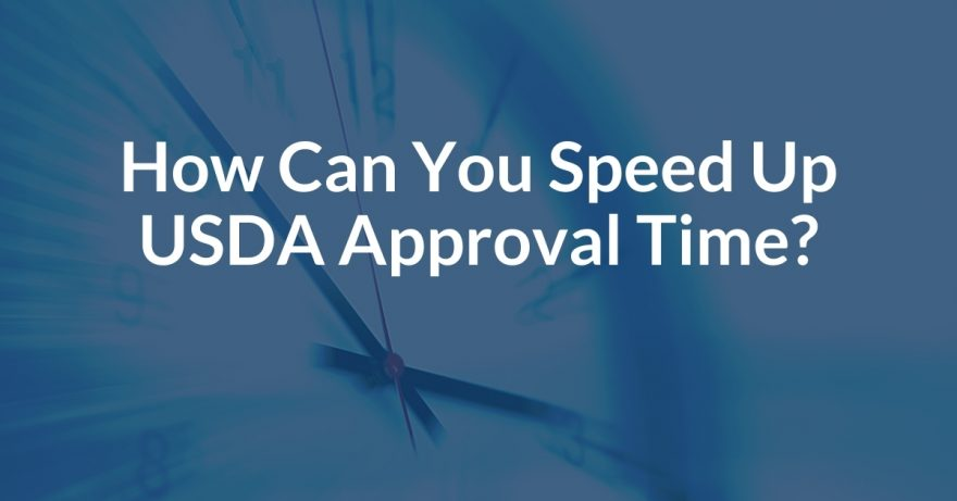 How Can You Speed Up USDA Approval Time?