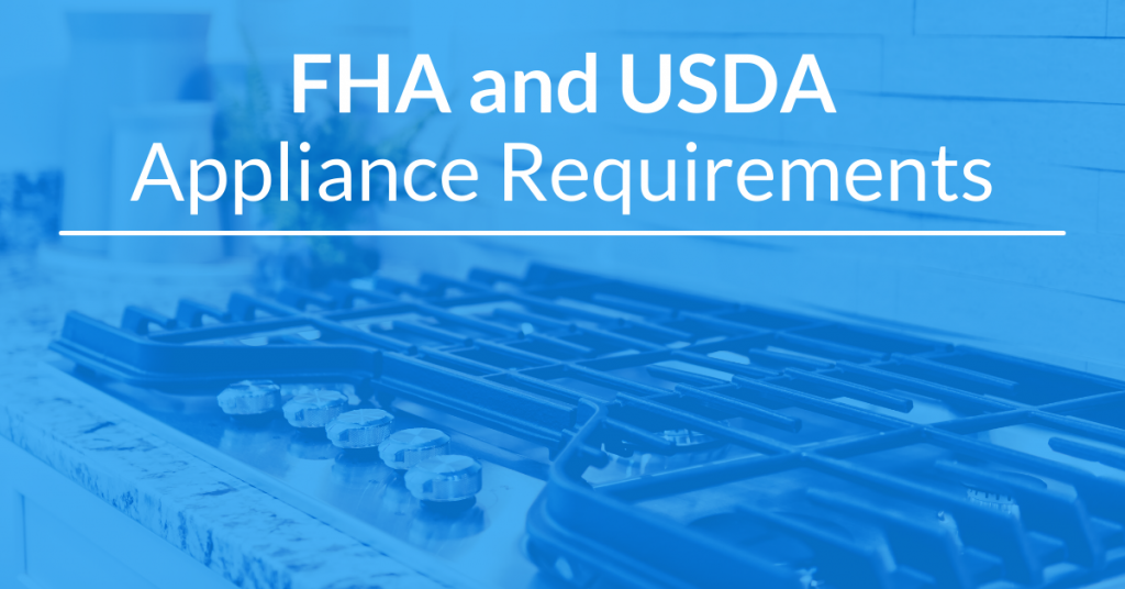 FHA and USDA Appliance Requirements in Florida