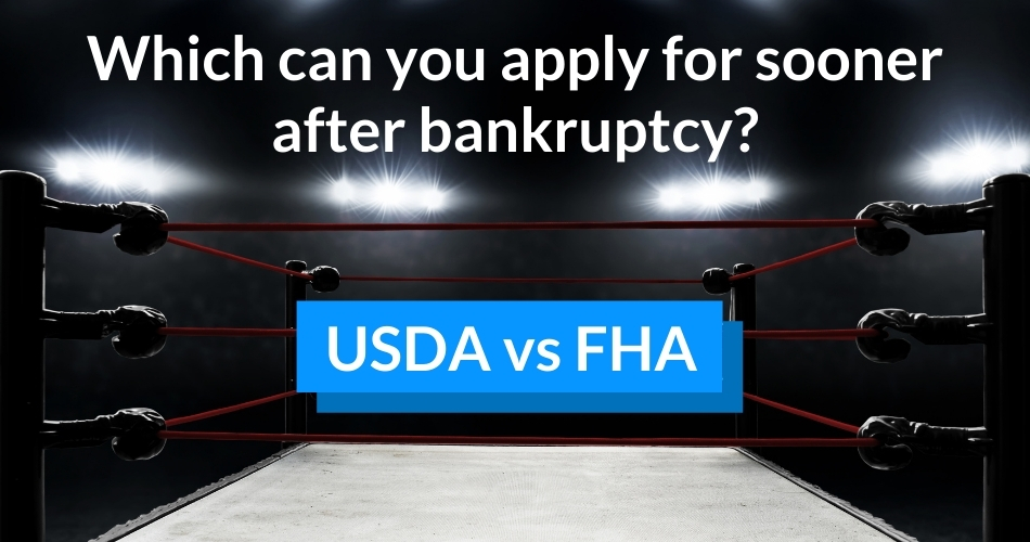 USDA vs FHA: Which can you apply for more quickly after bankruptcy?