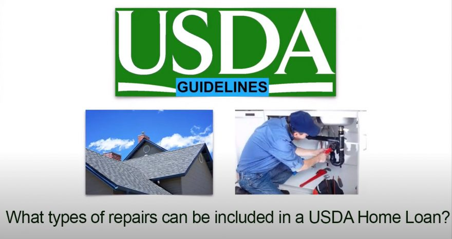Can repairs be included in a USDA Home Loan?