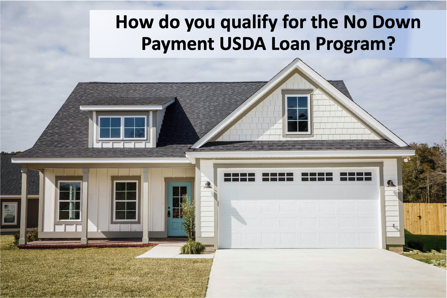 How do you qualify for the No Down Payment USDA Loan Program?